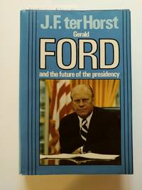 Gerald Ford (*signed by author with an inscription on FFEP*)