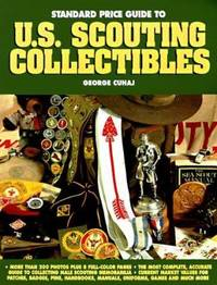 image of The Standard Price Guide to U. S. Scouting Collectibles : IDand Price Guide for Cub, Scout and Explorer Programs