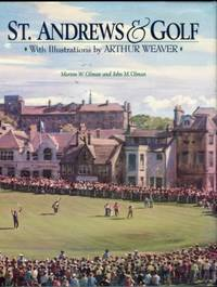 St. Andrews & Golf by  and John M  Morton - Signed First Edition - 1995 - from Chris Hartmann, Bookseller and Biblio.com