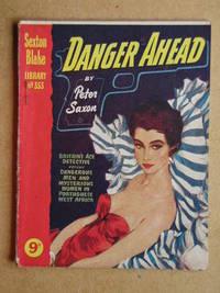 Danger Ahead. The Sexton Blake Library No. 353.