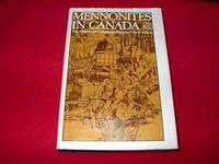Mennonites in Canada : The History of a Separate People : 1786 - 1920 by Epp, Frank H.; Regehr, T.D - 1974