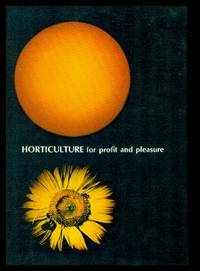 HORTICULTURE - for Profit and Pleasure