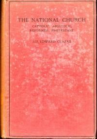 National Church: Catholic, Apostolic, Reformed, Protestant