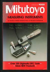 image of Mitutoyo Measuring Instruments: Catalog No. 9000