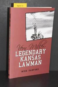 Vern Miller; Legendary Kansas Lawman