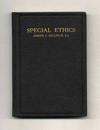 image of Special Ethics, Embracing Individual Ethics, Industrial Ethics, Ethics of  the Family, Ethics of Civil Society, International Ethics: a Digest of  Lectures