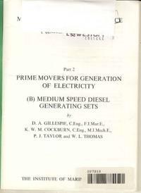 Prime Movers for Generation of Electricity (B) Medium Speed Diesel Generating Sets  (Marine Engineering Practice Volume 1 Part 2)