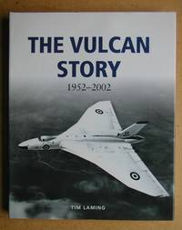 The Vulcan Story 1952-2002.