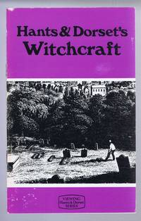 Hants and Dorset's Witchcraft