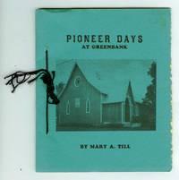 Pioneer Days At Greenbanks