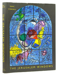 The Jerusalem Windows.  Text and notes by Jean Leymarie. Translated from the French by Elaine Desautels by  Marc Chagall - First American Edition - 1962 - from James Cummins Bookseller and Biblio.com