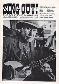"""""""SING OUT! THE FOLK SONG MAGAZINE"""",  Volume 20, Number 4,  March/April 1971"""