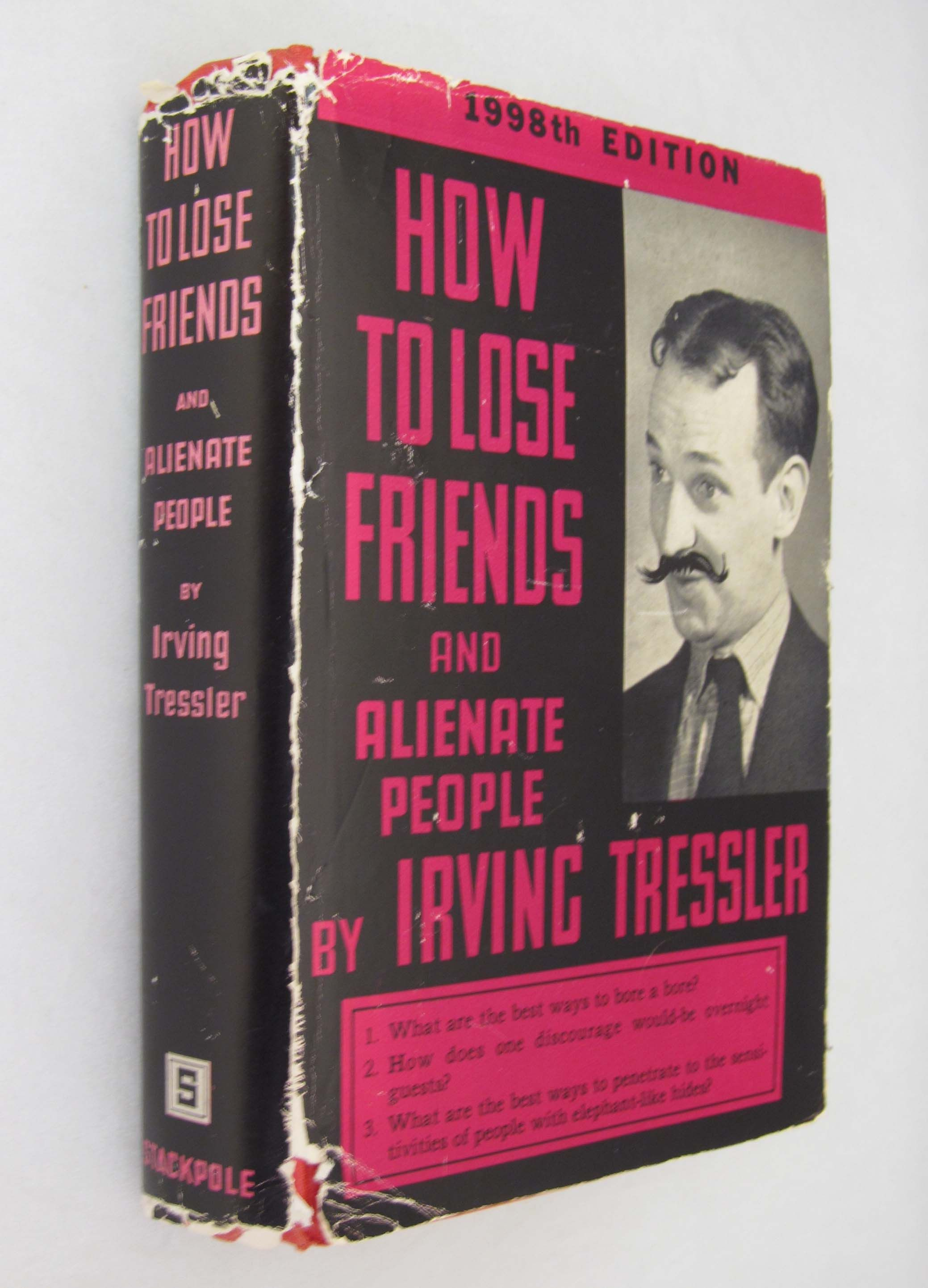 how to lose friends and alienate people tressler