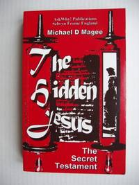 The Hidden Jesus  -  The Secret Testament Revealed