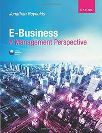 Ebusiness: A Management Perspective by  Jonathan Reynolds - Paperback - from World of Books Ltd (SKU: GOR009989919)