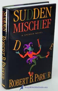 Sudden Mischief: A Spenser Novel