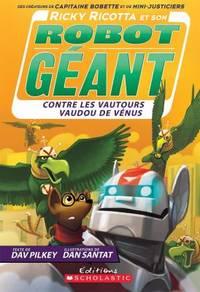 N° 3 - Ricky Ricotta et son robot géant contre les vautours vaudou de Vénus