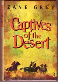 CAPTIVES OF THE DESERT.