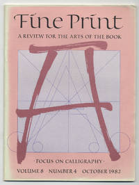 image of Fine Print: Volume 8, Number 4, October, 1982: Focus On Calligraphy