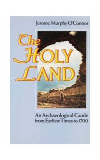 image of Holy Land: An Archaeological Guide from Earliest Times to 1700 (Oxford Paperbacks)