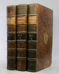 The Works; of John Locke, Esq. In Three Volumes . . by  John Locke - Fourth Edition - 1740 - from Locus Solus Rare Books (SKU: 206030)
