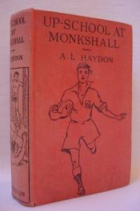 Up-School At Monkshall: A Story of Public School Life