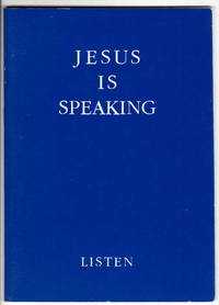 Jesus is Speaking to You and to All of This World: Listen