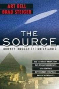 THE SOURCE Journey through the Unexplained