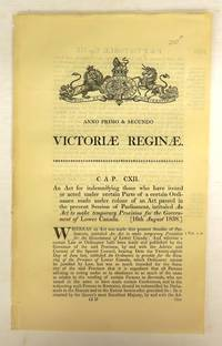image of An Act for indemnifying those who have issued or acted under certain parts of a certain Ordinance made under colour of an Act passed in the present Session of Parliament, intituled An Act to make temporary Provision for the Government of Lower Canada