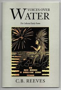 Voices Over Water: The Collected Early Poems