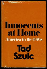 image of Innocents at Home: America in the 1970s