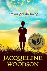 image of Brown Girl Dreaming (Newbery Honor Book)