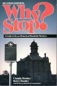 image of Why Stop?  A Guide to Texas Historical Roadside Markers