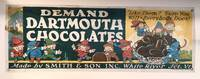 """[CHOCOLATE] [VERMONT] [ADVERTISING] Demand Dartmouth Chocolates """"Like Them? Sure You Will - Everybody Does!"""