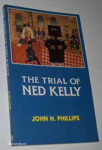 THE TRIAL OF NED KELLY