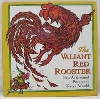 THE VALIANT RED ROOSTER.  A STORY FROM HUNGARY.