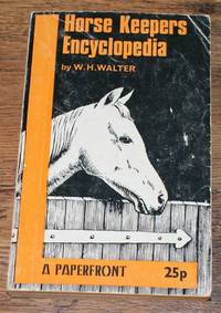 Walter's Horse Keepers Encyclopedia