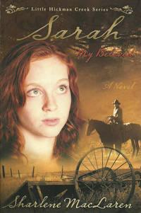 Sarah My Beloved (Little Hickman Creek Series)