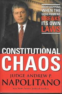 image of Constitutional Chaos What Happens when the Government Breaks its Own Laws