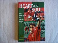 image of Heart and Soul: The Character of Welsh Rugby (University of Wales Press - Writers of Wales)