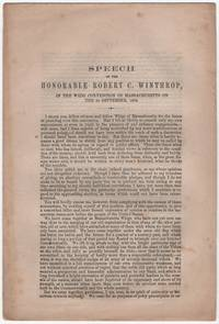 image of Speech of the Honorable Robert C. Winthrop, in the Whig Convention of Massachusetts on the 3d September, 1856