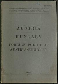 Austria Hungary Foreign Policy of Austria-Hungary (Nos. 1,2,3.)