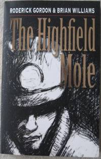 The Highfield Mole: The Circle in the Spiral (Double Signed)
