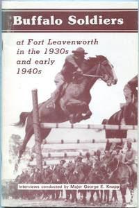 Buffalo Soldiers at Fort Leavenworth in the 1930s and Early 1940s