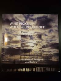 Wind Picks Up Where Sun Left Off