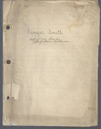 Eleazer Smith: A Biographical Sketch (1755-1836) Inventor by  Thomas A Dickinson - 1881 Typed Manuscript, one of two copies known - 1881 - from Calix Books (SKU: biblio129)
