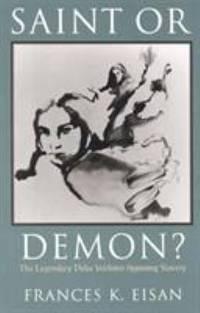 Saint or Demon? : The Legendary Delia Webster Opposing Slavery