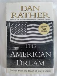 The American Dream - Stories from the Heart of Our Nation