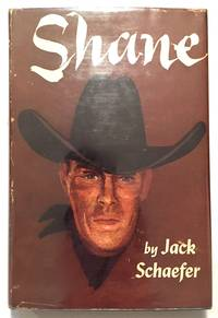 Shane by Jack Schaefer - 1st Edition, Early Printing - 1949 - from Bronze Anthology LLC (SKU: 712)