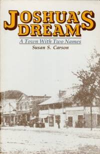 image of Joshua's Dream: A Town With Two Names: A Story Of Old Southport